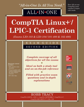 Comptia linuxlpic 1 certification all in one exam guide second comptia linuxlpic 1 certification all in one exam guide second edition exams lx0 103 lx0 104101 400 102 400 fandeluxe Gallery