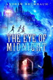 The Eye of Midnight ebook by Andrew Brumbach