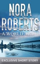 A World Apart ebook by Nora Roberts