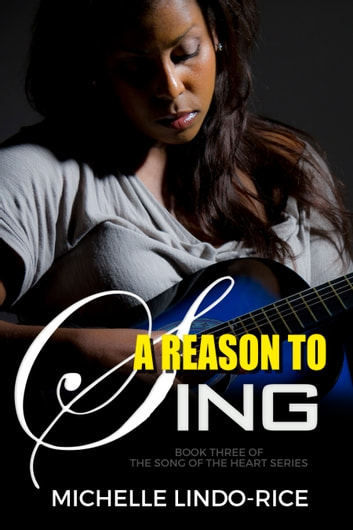 A Reason to Sing ebook by Michelle Lindo-Rice