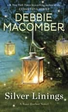 Silver Linings ebook by Debbie Macomber