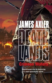Crimson Waters ebook by James Axler