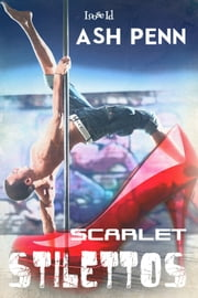 Scarlet Stilettos ebook by Ash Penn