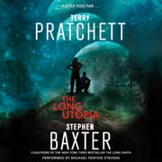 The Long Utopia - A Novel audiobook by Terry Pratchett, Stephen Baxter