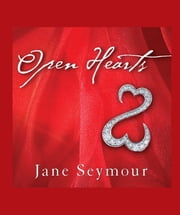 Open Hearts - If Your Heart Is Open, Love Will Always Find Its Way In ebook by Jane Seymour