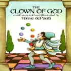 Clown of God, The livre audio by Tomie dePaola