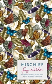 Mischief ebook by Fay Weldon