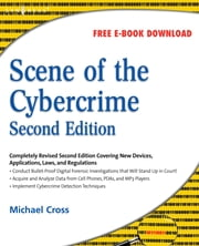 Scene of the Cybercrime ebook by Debra Littlejohn Shinder,Michael Cross