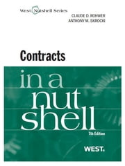 Rohwer and Skrocki's Contracts in a Nutshell, 7th ebook by Claude Rohwer,Anthony Skrocki