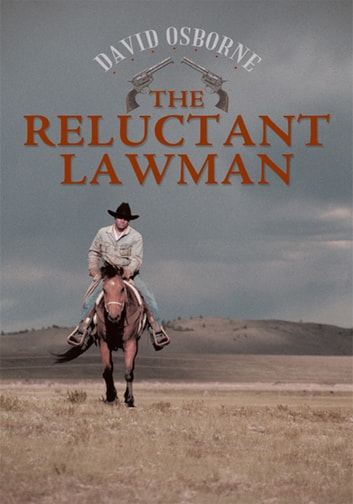 The Reluctant Lawman ebook by David Osborne