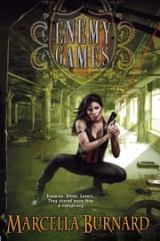 Enemy Games ebook by Marcella Burnard