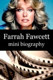 Farrah Fawcett Mini Biography
