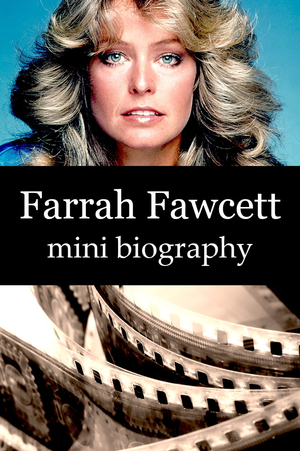 Farrah Fawcett Mini Biography eBook by eBios - 1230000249027 ...