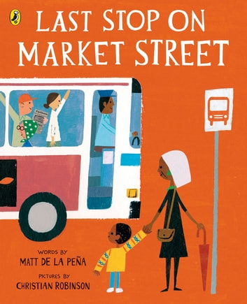 Last Stop on Market Street ebook by Matt de la Peña