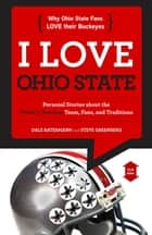 I Love Ohio State/I Hate Michigan ebook by Dale Ratermann,Steve Greenberg