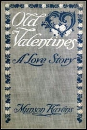 Old Valentines ebook by Munson Havens