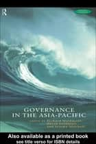 Governance in the Asia-Pacific ebook by David Goldblatt,Richard Maidment,Jeremy Mitchell