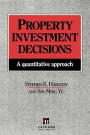 Property Investment Decisions - A quantitative approach ebook by S Hargitay,S. Hargitay,S-M Yu