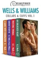 Collars & Cuffs Vol. 1 ebook by Parker Williams,K.C. Wells
