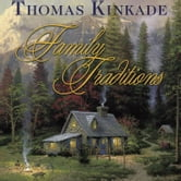 Family Traditions ebook by Thomas Kinkade