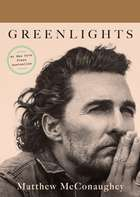 Greenlights ebook by Matthew McConaughey