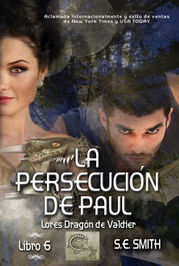 La persecución de Paul ebook by S.E. Smith