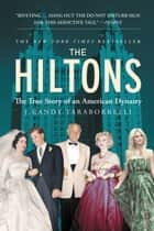 The Hiltons ebook by J. Randy Taraborrelli