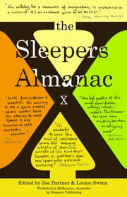 The Sleepers Almanac X ebook by Zoe Dattner,Louise Swinn