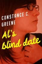 Al's Blind Date ebook by Constance C. Greene