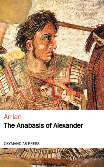 The Anabasis of Alexander ebook by Arrian