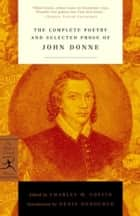 The Complete Poetry and Selected Prose of John Donne - (A Modern Library E-Book) ebook by John Donne