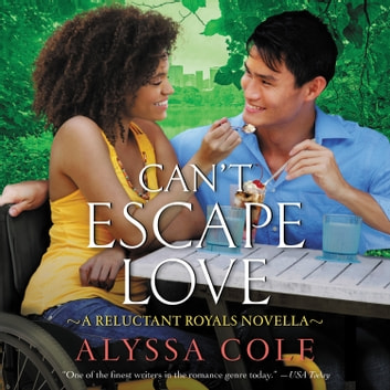 Can't Escape Love - A Reluctant Royals Novella audiobook by Alyssa Cole