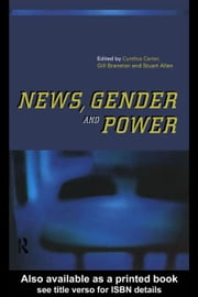 News, Gender and Power ebook by Carter, Cynthia