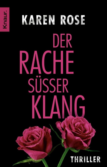 Der Rache süßer Klang - Thriller ebook by Karen Rose