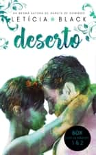 BOX Deserto - Vol. 1 e Vol. 2 - Volumes 1 & 2 eBook by Letícia Black
