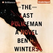Last Policeman, The audiobook by Ben H. Winters