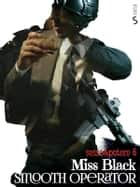 Smooth Operator eBook by Miss Black