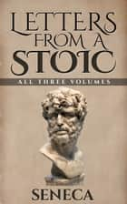 Letters From A Stoic ebook by Seneca