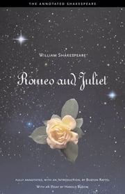 Romeo and Juliet ebook by William Shakespeare, Professor Burton Raffel, Harold Bloom