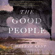 The Good People audiobook by Hannah Kent