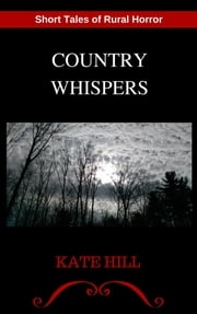 Country Whispers ebook by Kate Hill