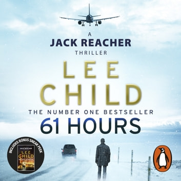 61 Hours - (Jack Reacher 14) livre audio by Lee Child