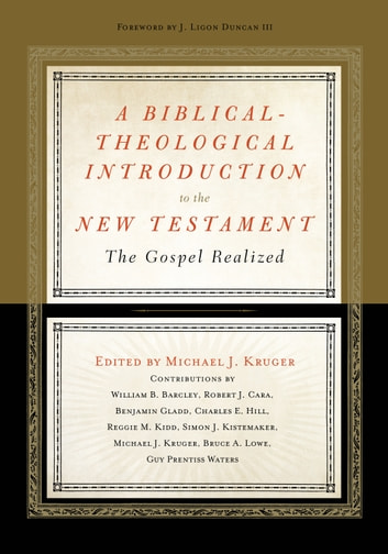 A Biblical Theological Introduction To The New Testament Ebook By
