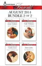 Harlequin Presents August 2014 - Bundle 2 of 2 ebook by Lynne Graham,Caitlin Crews,Cathy Williams,Dani Collins