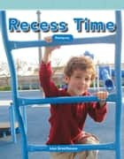 Recess Time: Patterns ebook by Lisa Greathouse