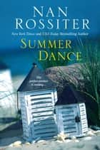 Summer Dance ebook by Nan Rossiter