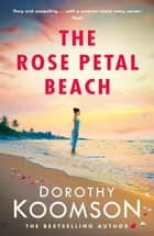 The Rose Petal Beach eBook by Dorothy Koomson