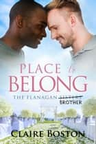 Place to Belong ebook by Claire Boston
