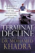 Terminal Decline ebook by Mohamed Khadra
