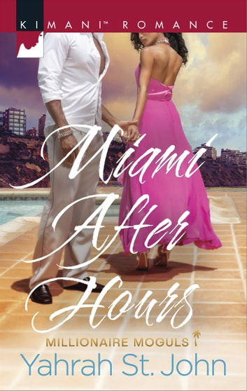 Miami After Hours ebook by Yahrah St. John